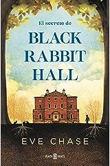 El secreto de Black Rabbit Hall (Spanish Edition) Format Kindle