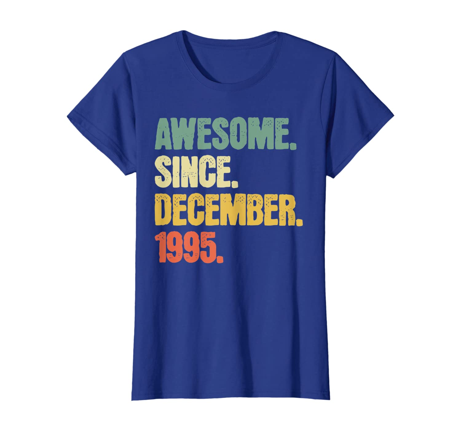25 Year Old Birthday Gifts Shirt Awesome Since December 1995 T-Shirt Women