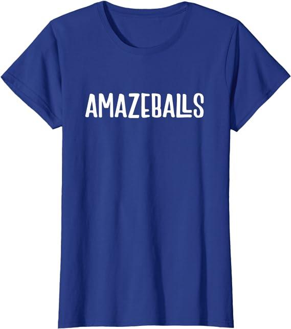 Funny Tshirt Women/'s T-shirt Black Amazeballs