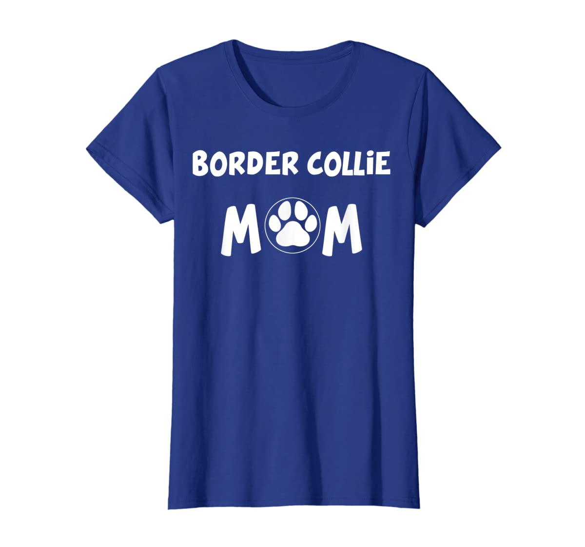 Perfect Dog Mother Gift   Border Collie Mom T-Shirt-Women's T-Shirt-Royal