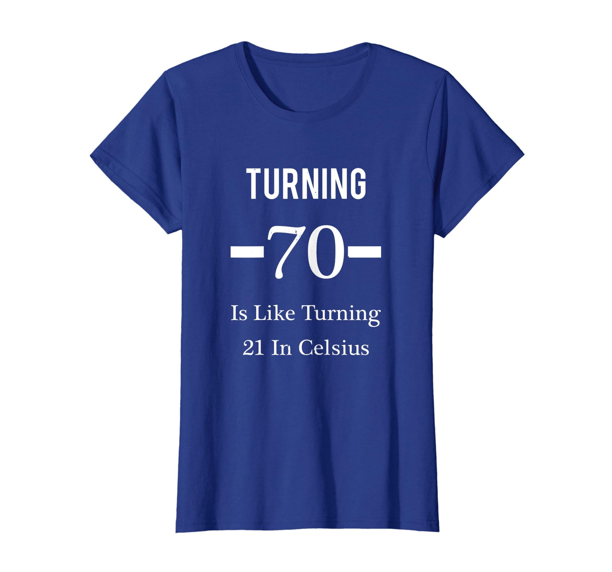 4534edf2 Amazon.com: Funny Happy 70th Birthday T-Shirt for Men or Women: Clothing