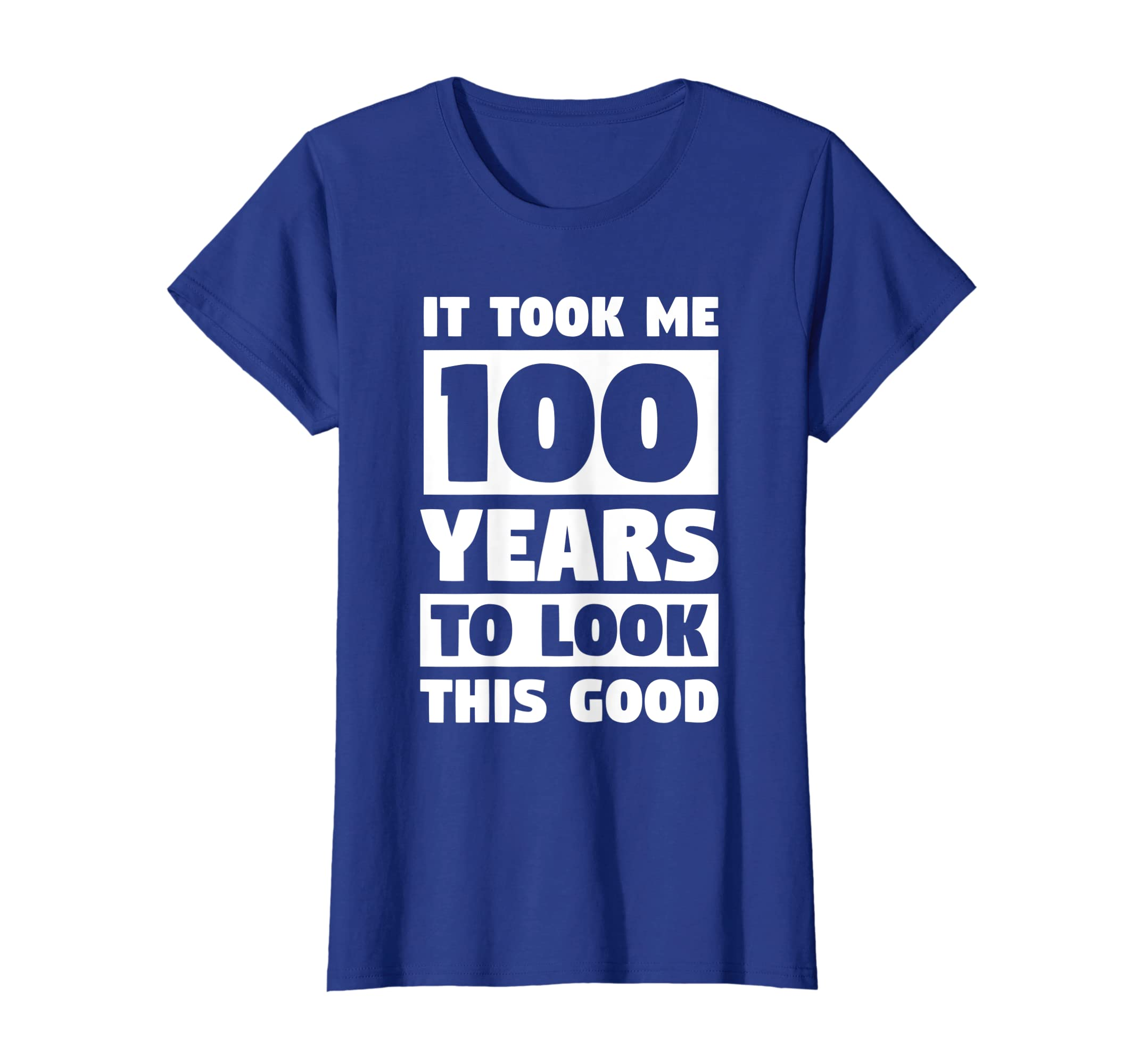 Amazon Took 100 Years To Look This Good Funny 100th Birthday Shirt Clothing