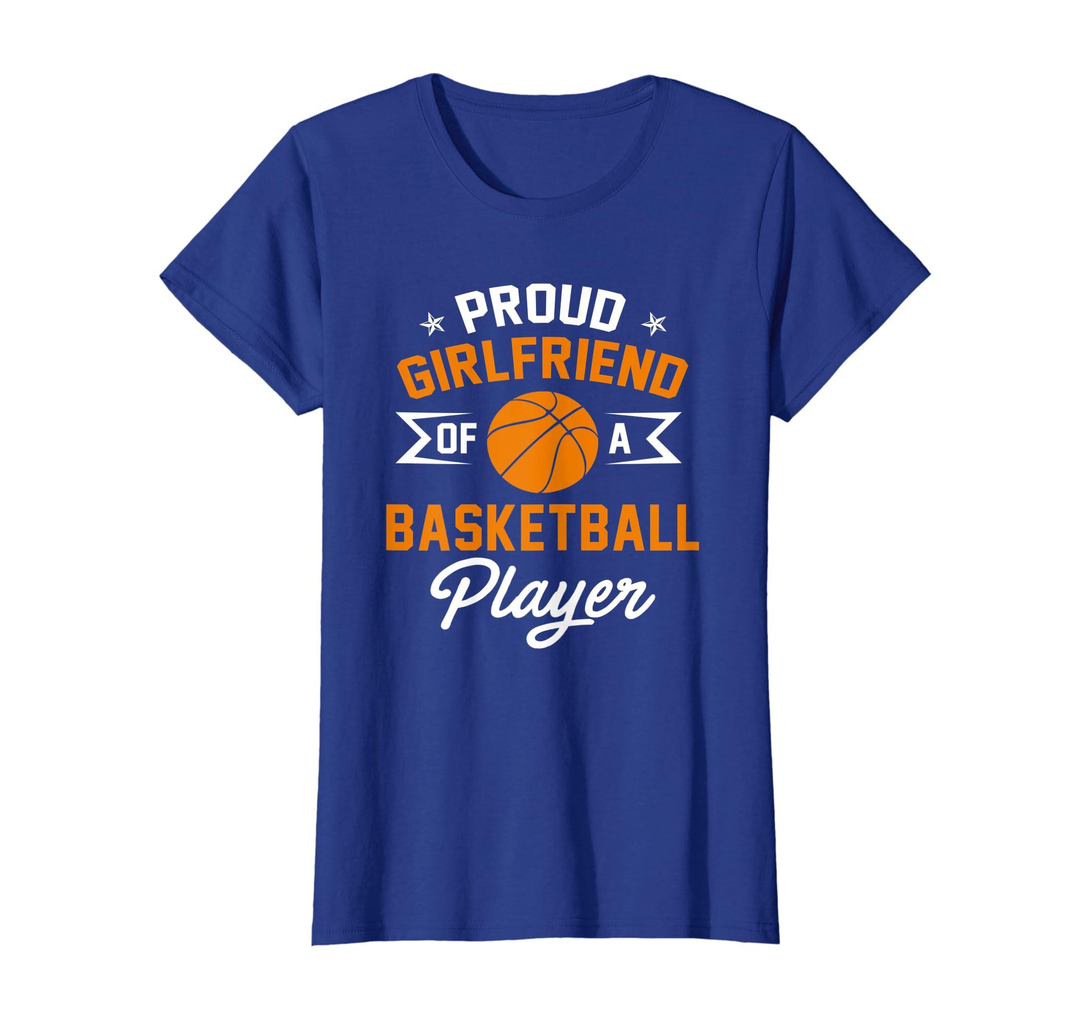 a3ec15ce4b1 Amazon.com  Proud Girlfriend Of A Basketball Player T-shirt  Clothing