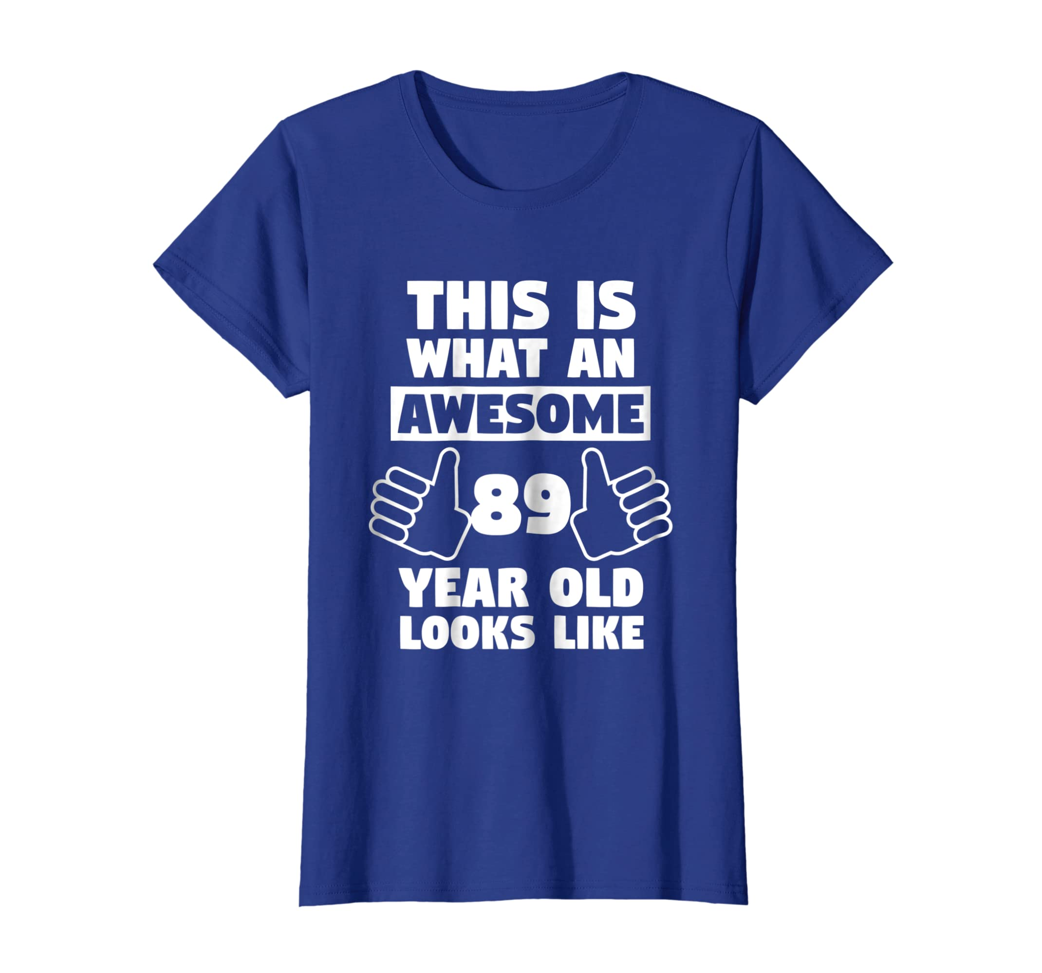 Amazon Awesome 89 Year Old Birthday Gift Funny 89th Shirt Clothing