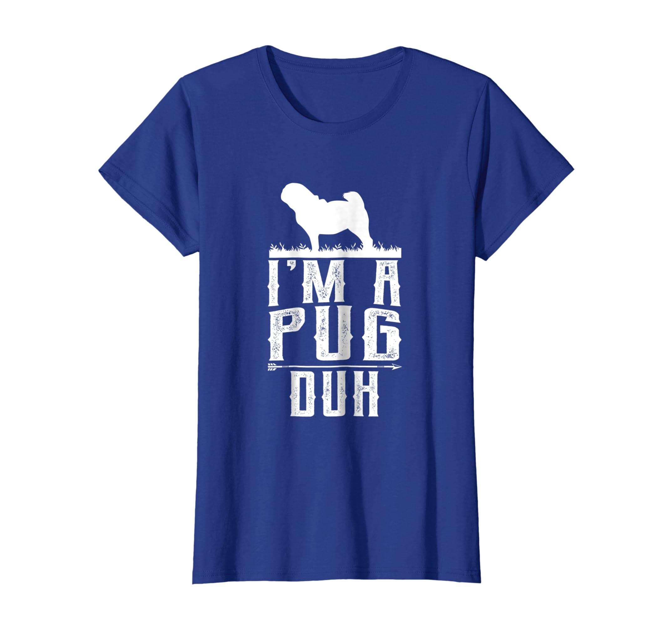 8436ba7daed0 Amazon.com: I'm A Pug Duh T-Shirt Easy Halloween Dog Costume Tees: Clothing