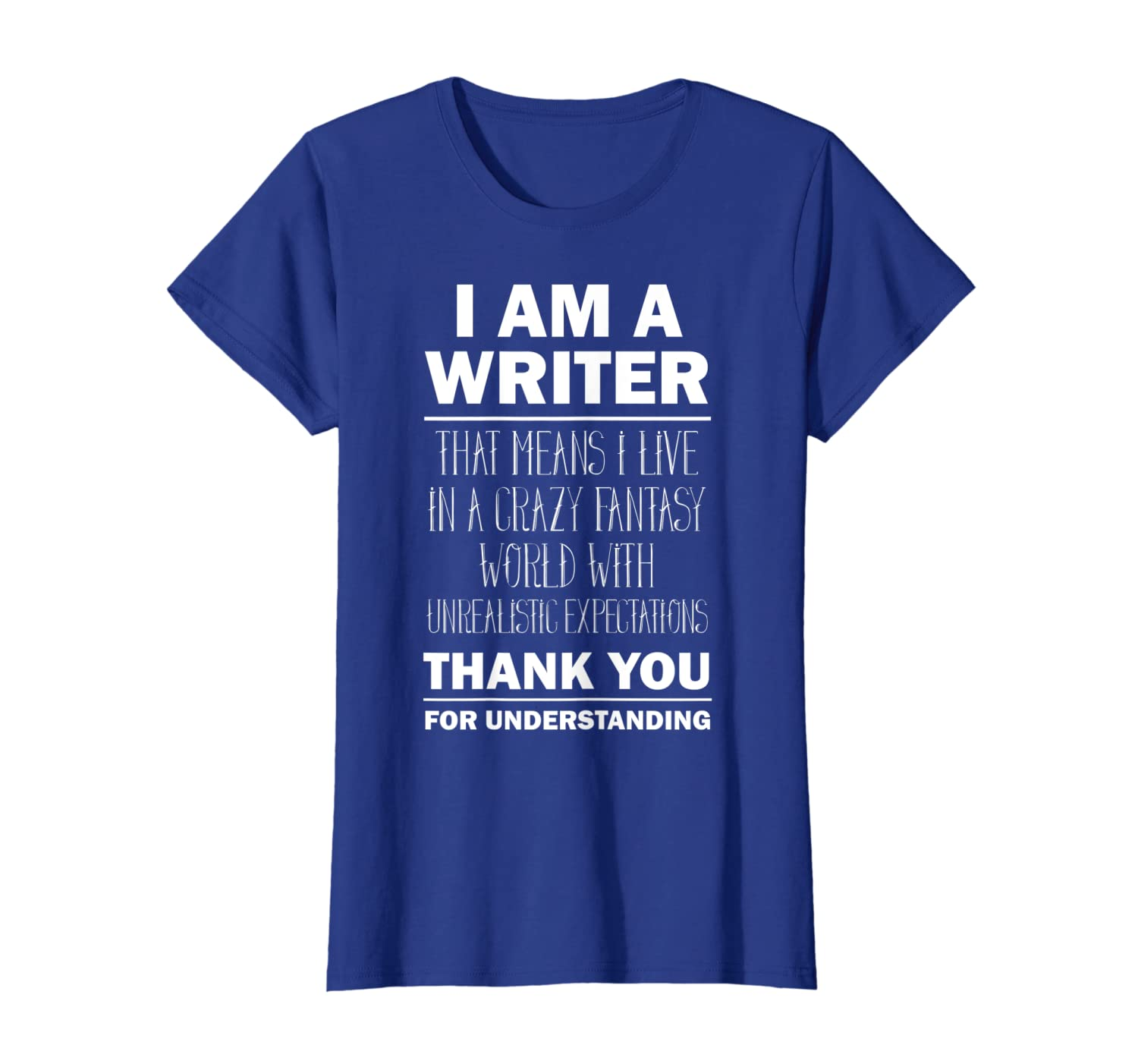 cf137c4e Amazon.com: I Am a Writer - Funny Author T-Shirt Gift Tee: Clothing