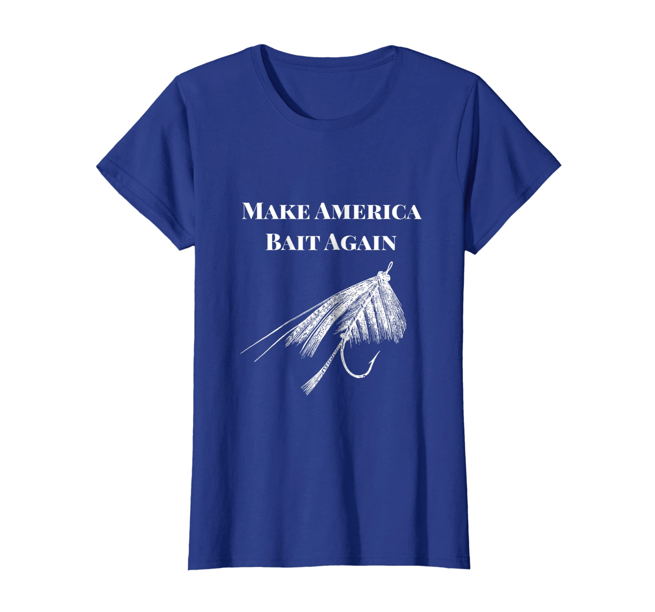 16931ad87d Amazon.com: Make America Bait Again - Funny Fly Fishing Shirt: Clothing
