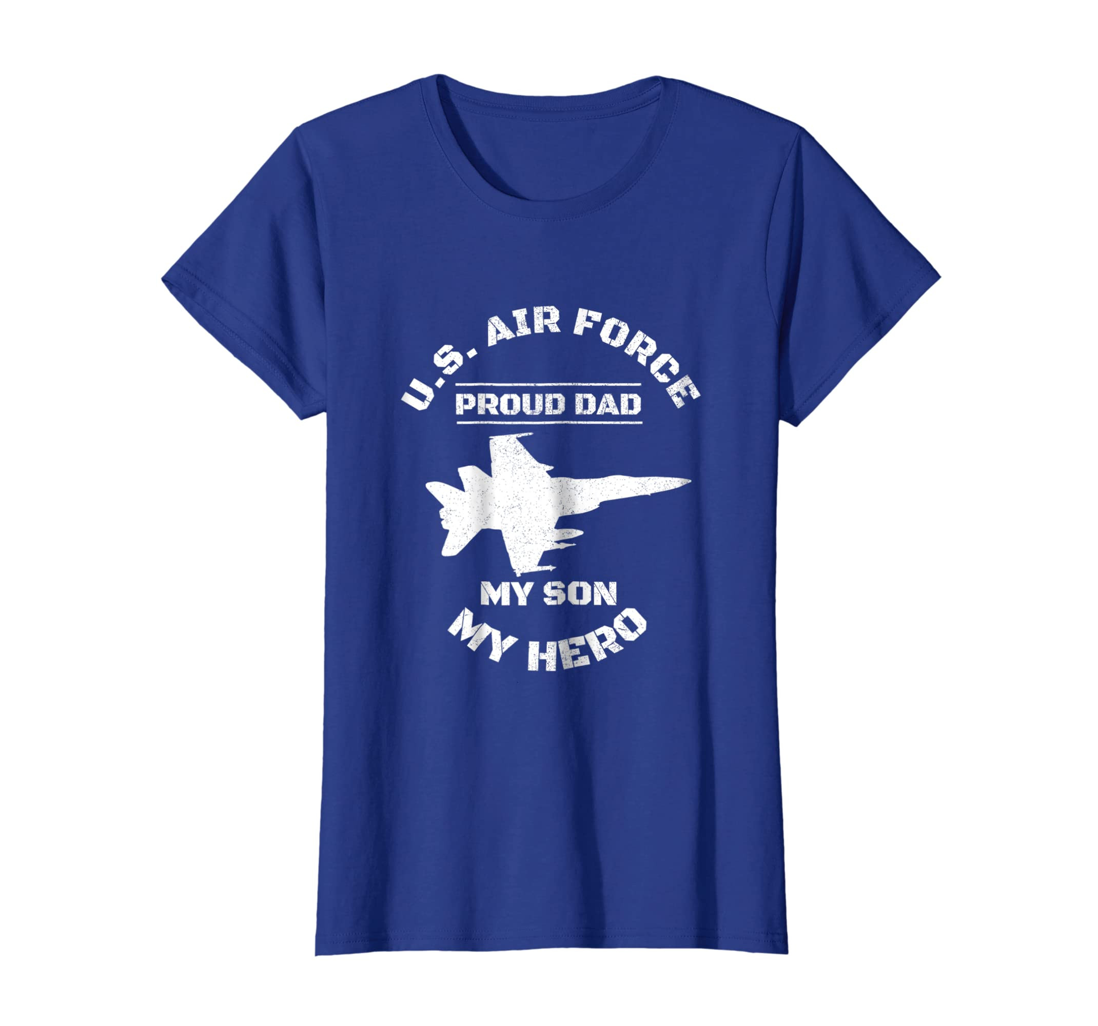d2776d6e Amazon.com: Proud AIR FORCE Dad Tshirts Shirt MY SON MY HERO Gifts: Clothing