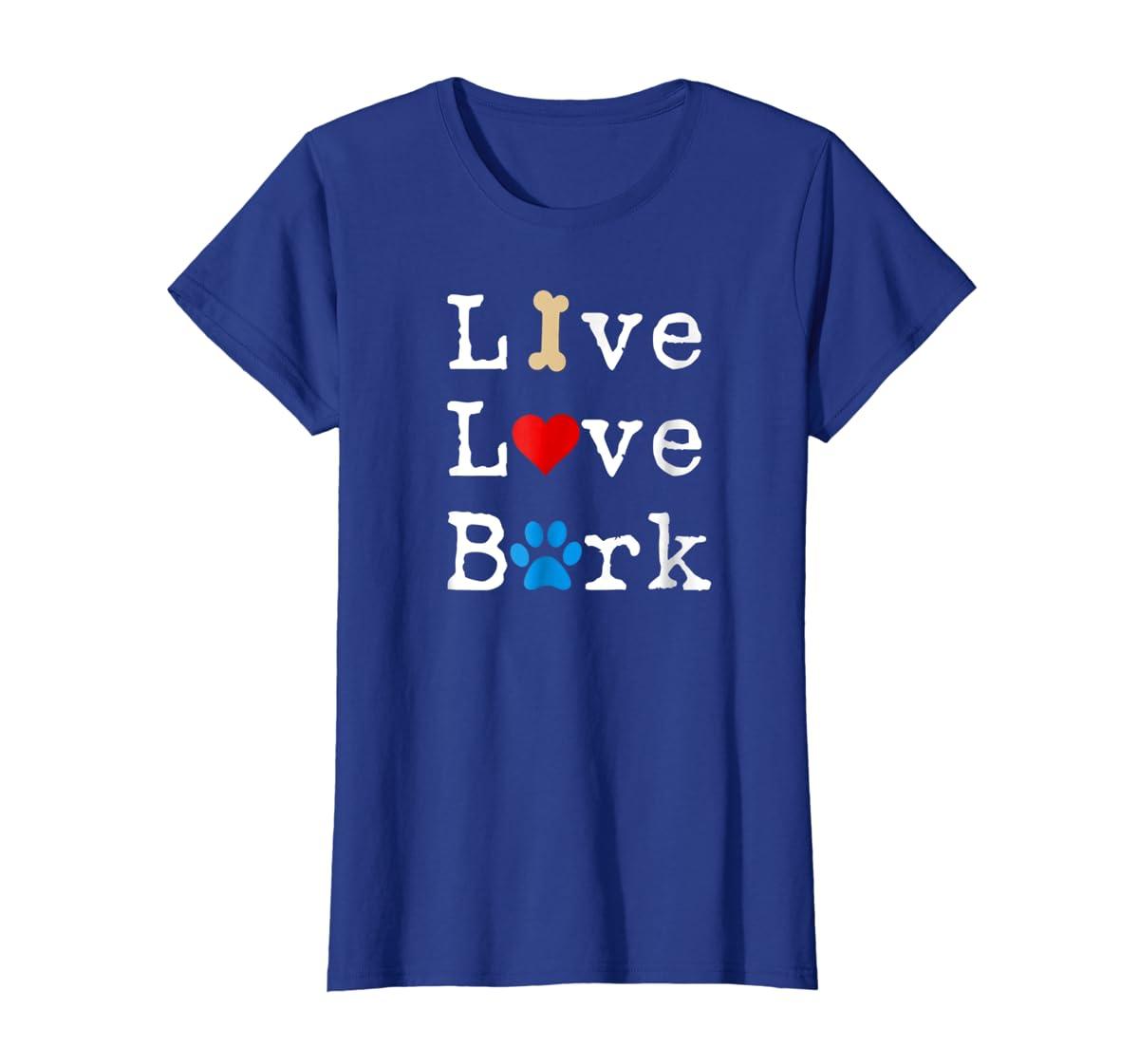 Live Love Bark T-Shirt-Women's T-Shirt-Royal