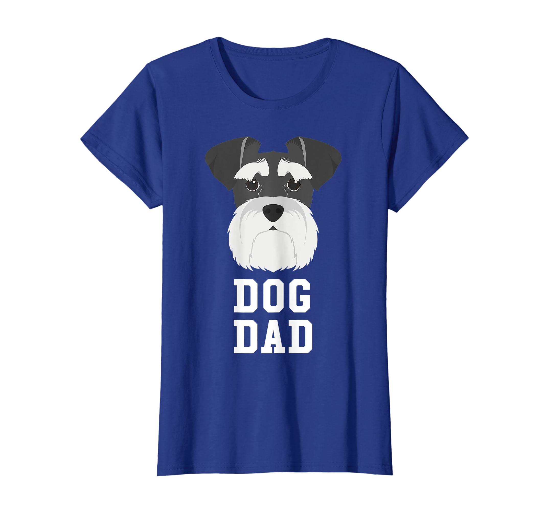 6543f50e Amazon.com: Dog Dad Schnauzer - Fathers Day T-Shirt: Clothing