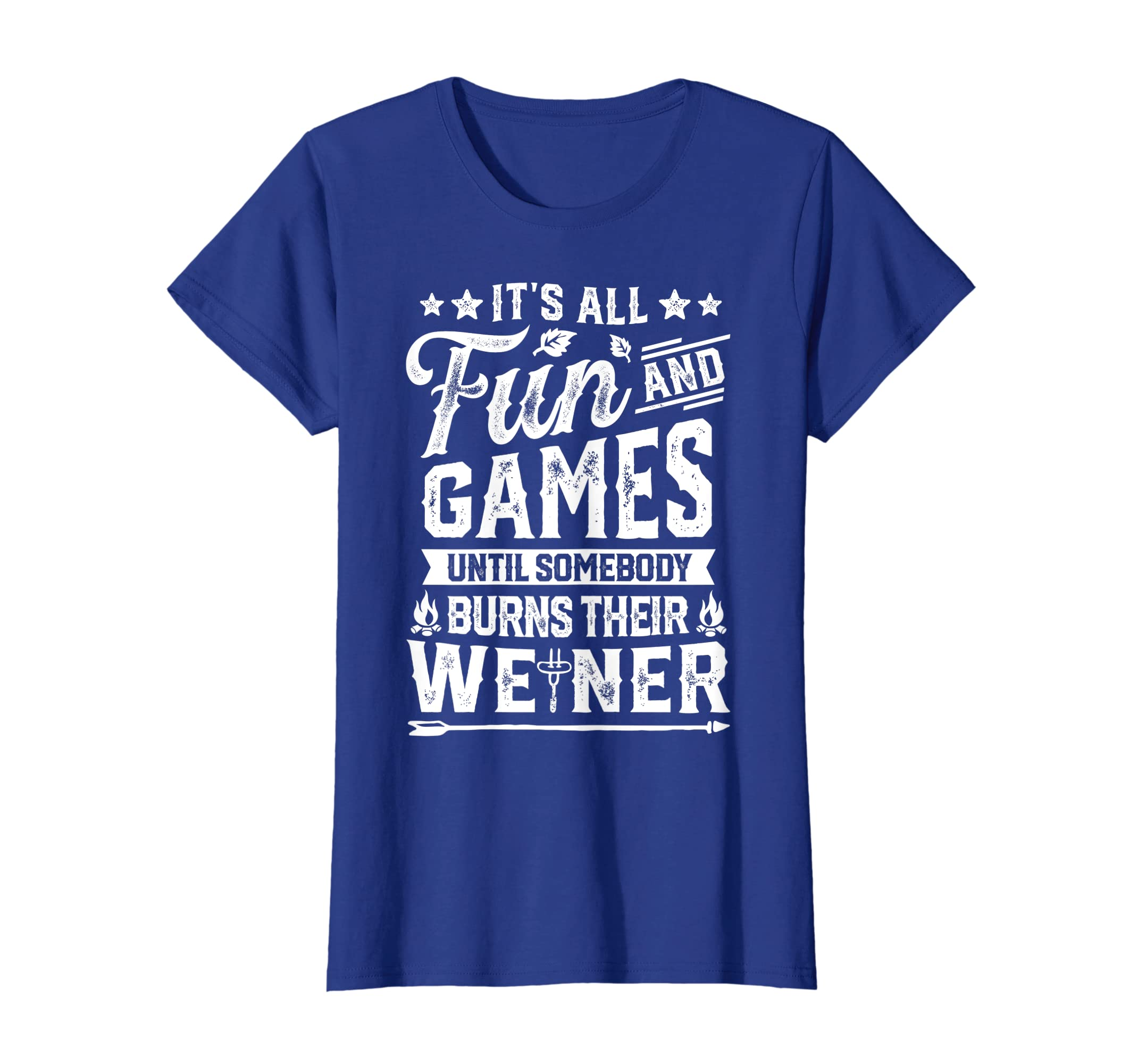 78db037d Amazon.com: It's All Fun And Games T shirt Camping Funny Weiner Gifts:  Clothing