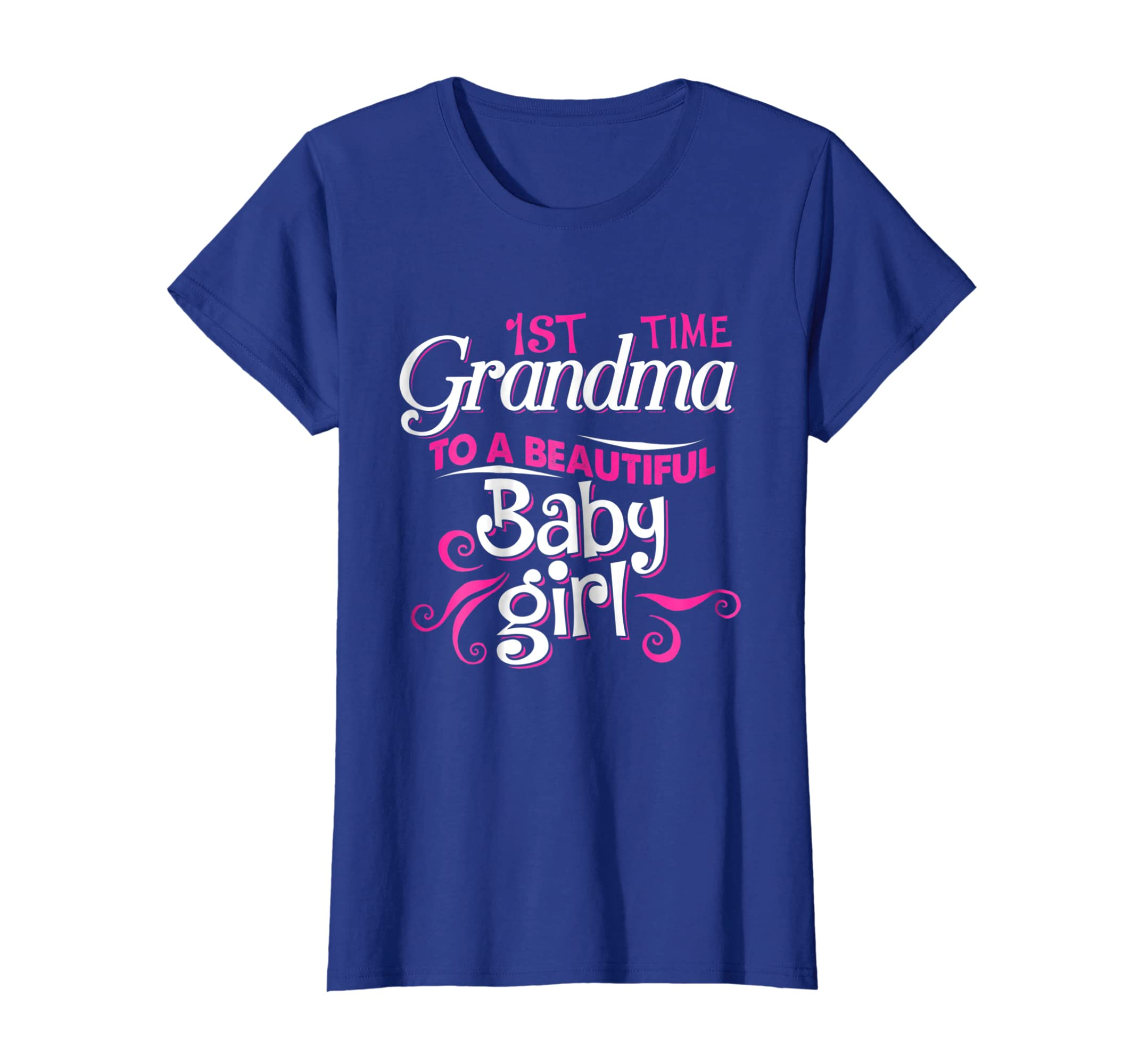 19e40354 Amazon.com: First Time Grandma to Beautiful Baby Girl T Shirt: Clothing