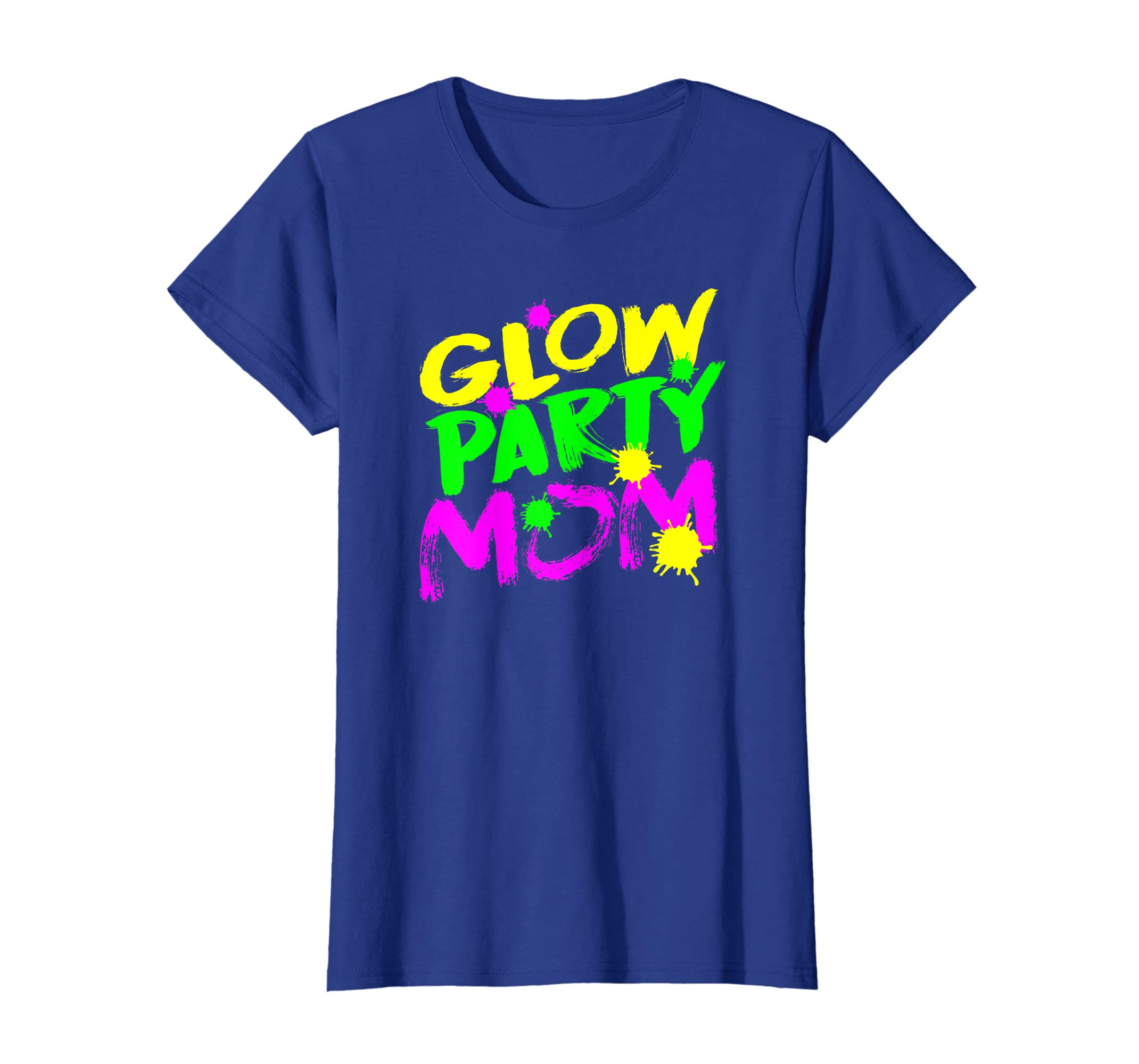 Amazon Womens Glow Party Mom T Shirt Happy Birthday Mom Shirt