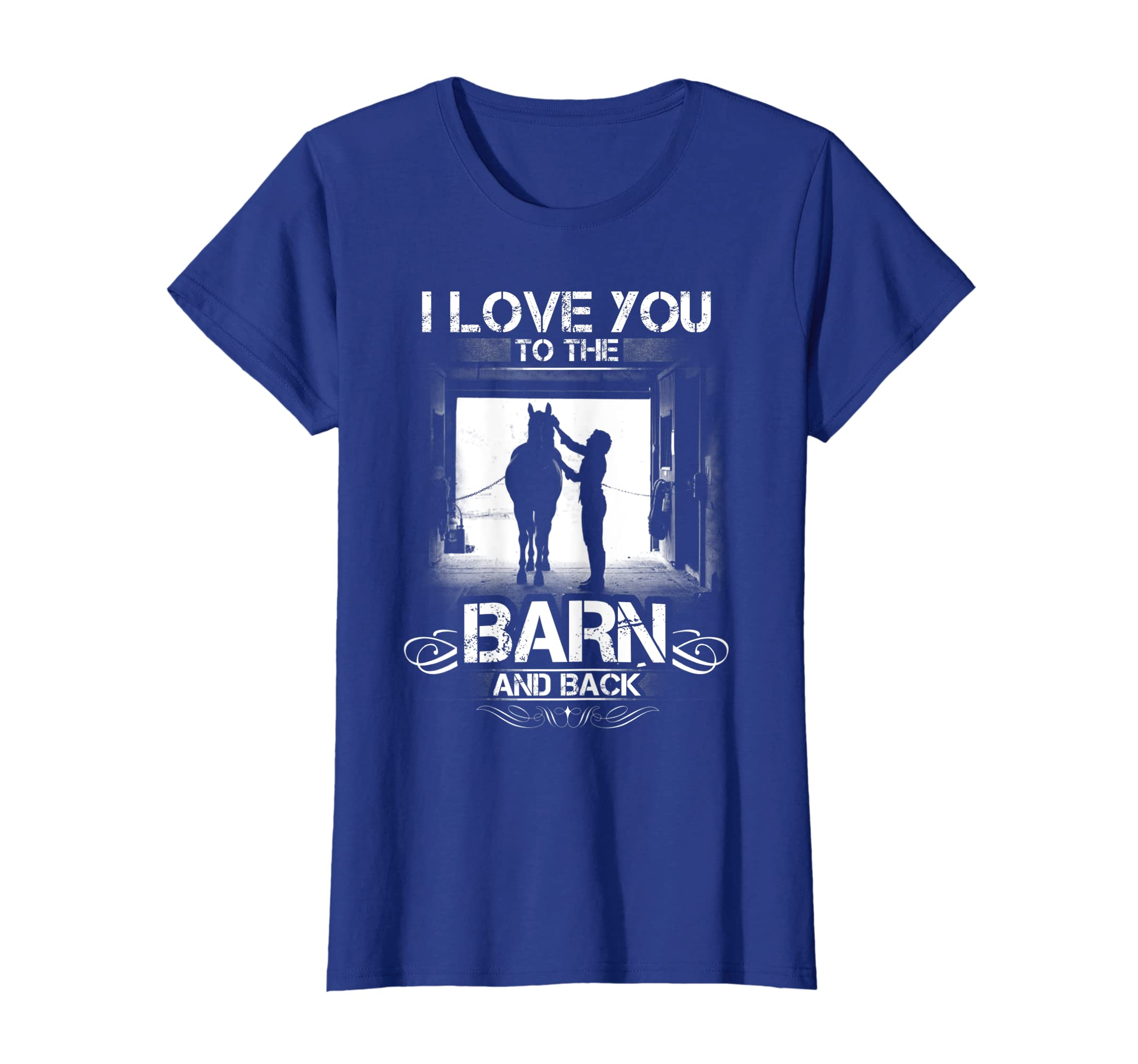 Amazon.com  I love you to the barn and back - horse lover t-shirt  Clothing f44da3a607904