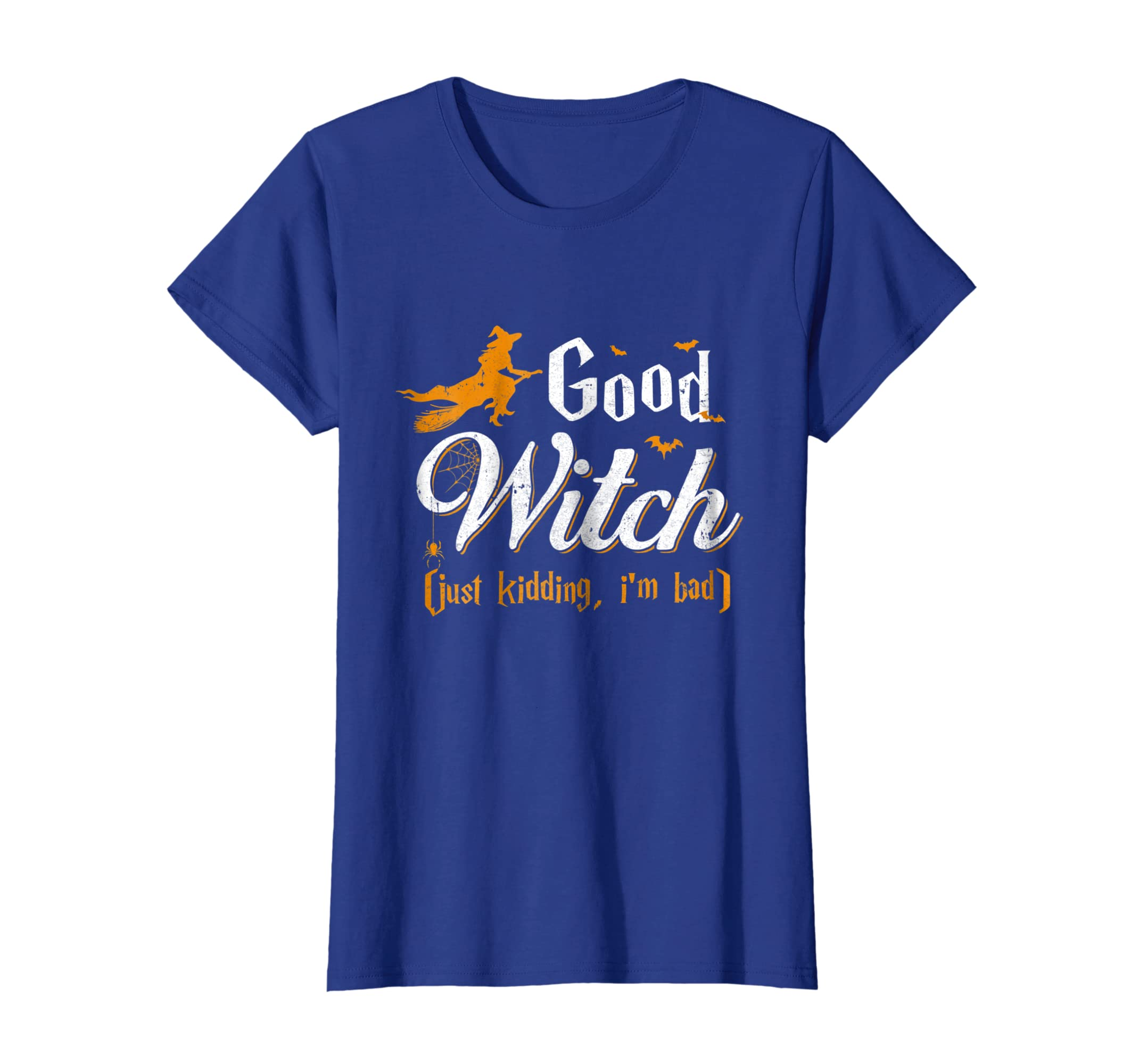 07c8135c503 Womens Halloween Good Witch Just Kidding I Am Bad T Shirt-Bawle