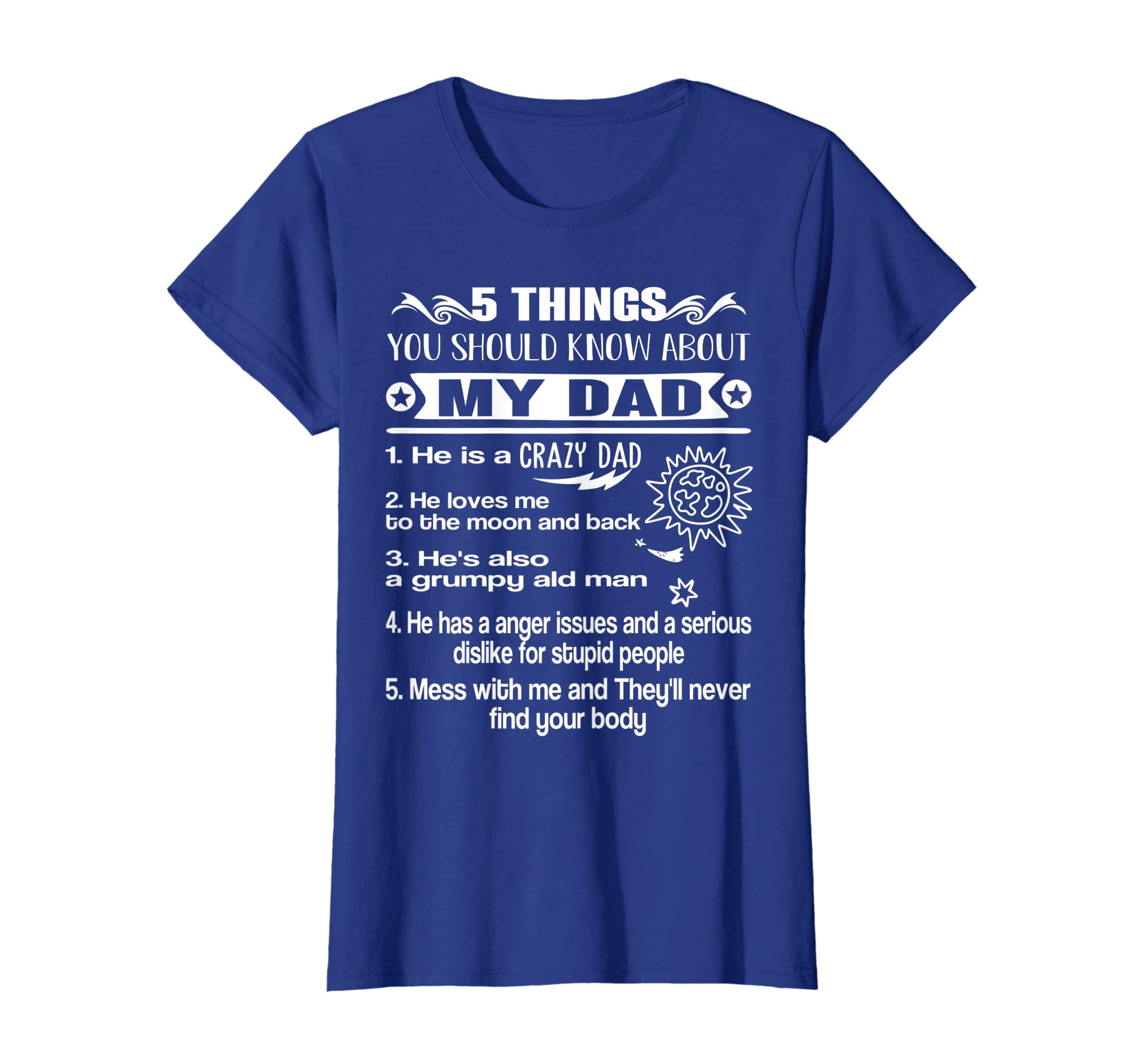 5 Thing You Should Know About My Dad Shirt Fathers Day Shirt-Teehay