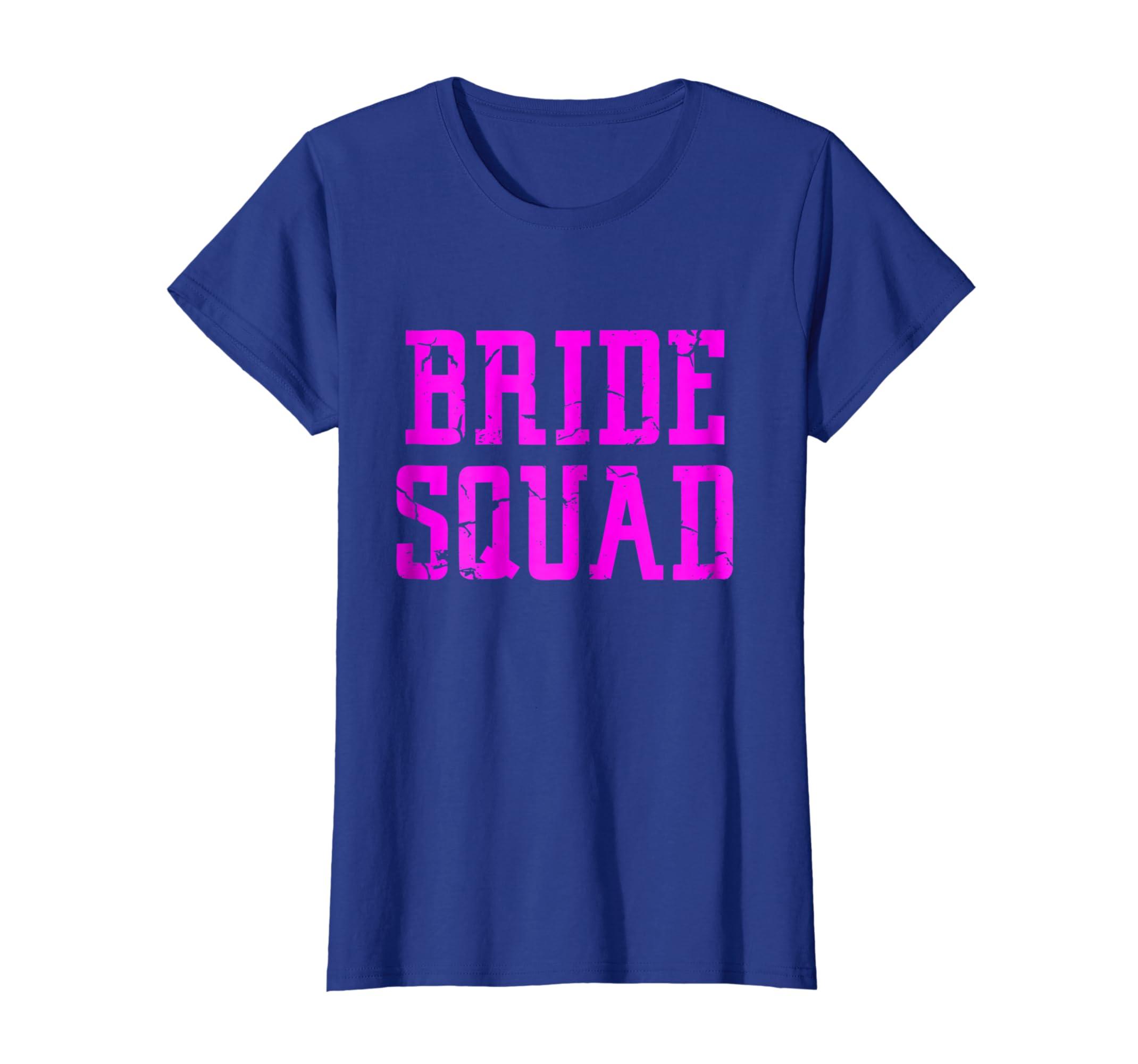 Amazon Com Bride Squad T Shirt Bridesmaid Bridal Party Shirt