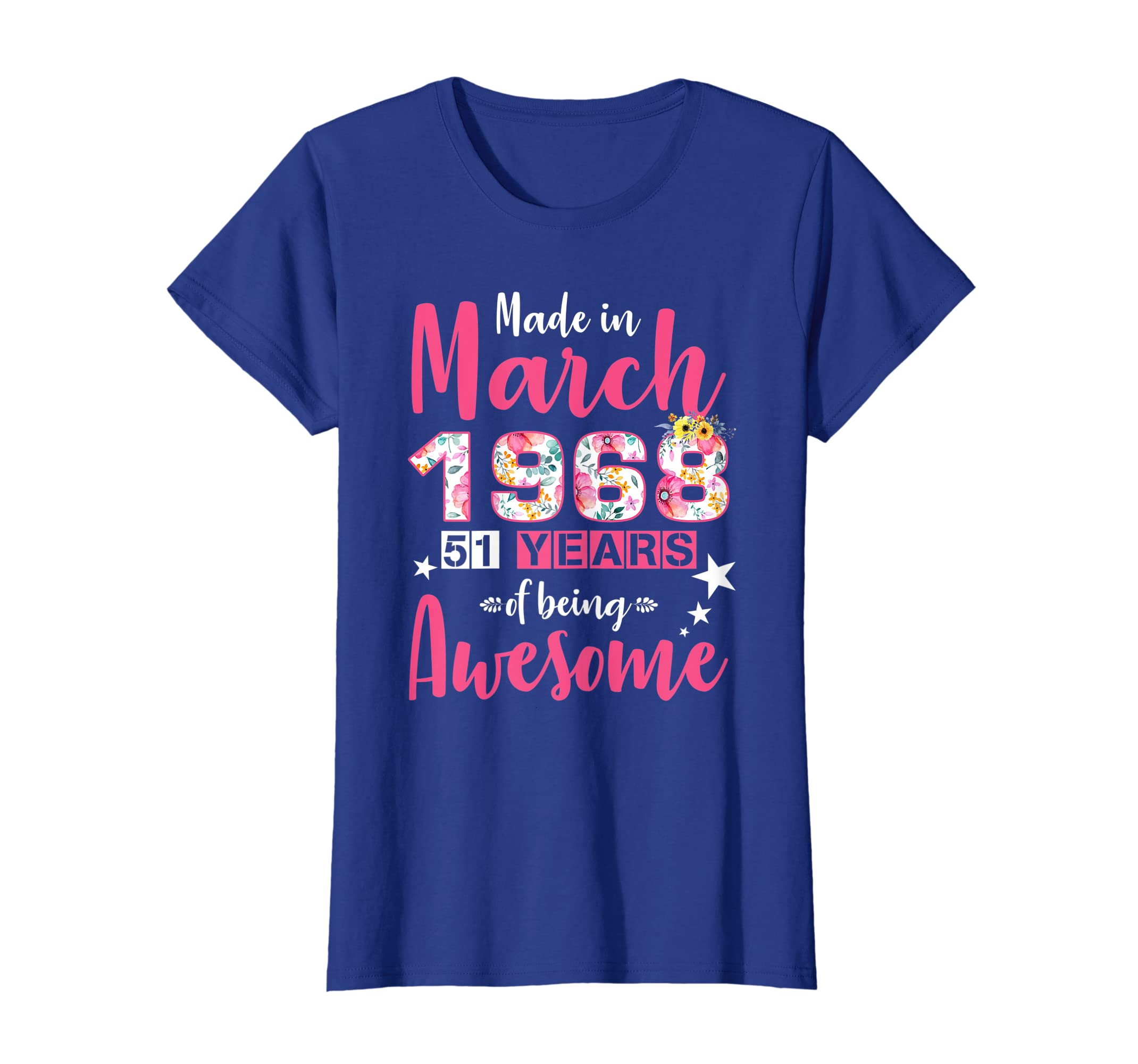 b1d66dcc1 Amazon.com: Made In March 1968 51st Birthday Years Awesome T-Shirt: Clothing