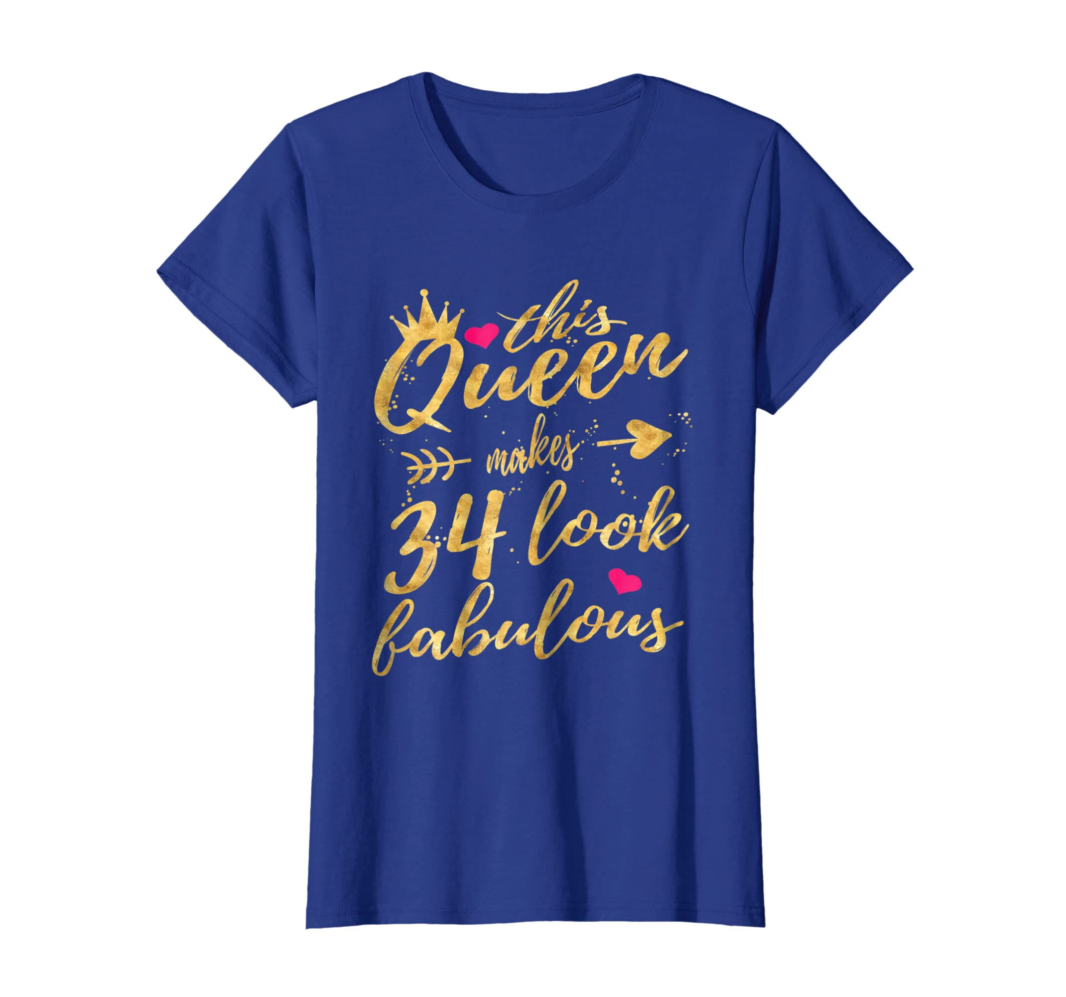 Amazon This Queen Makes 34 Look Fabulous 34th Birthday Shirt Women Clothing