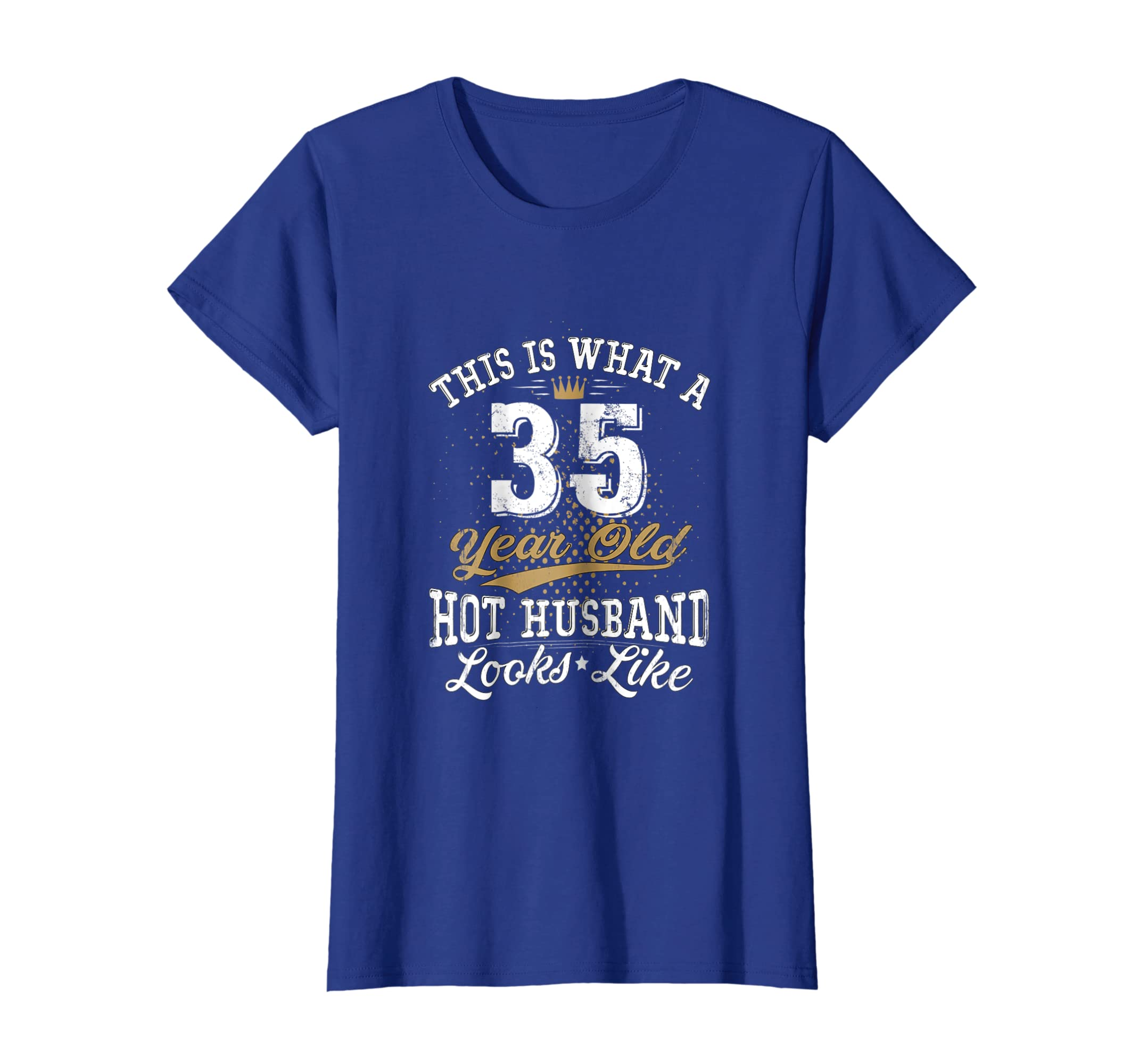 251469e92d1 Amazon.com  Funny Husband Meaning 35th Birthday T-Shirt 35 Years Old   Clothing