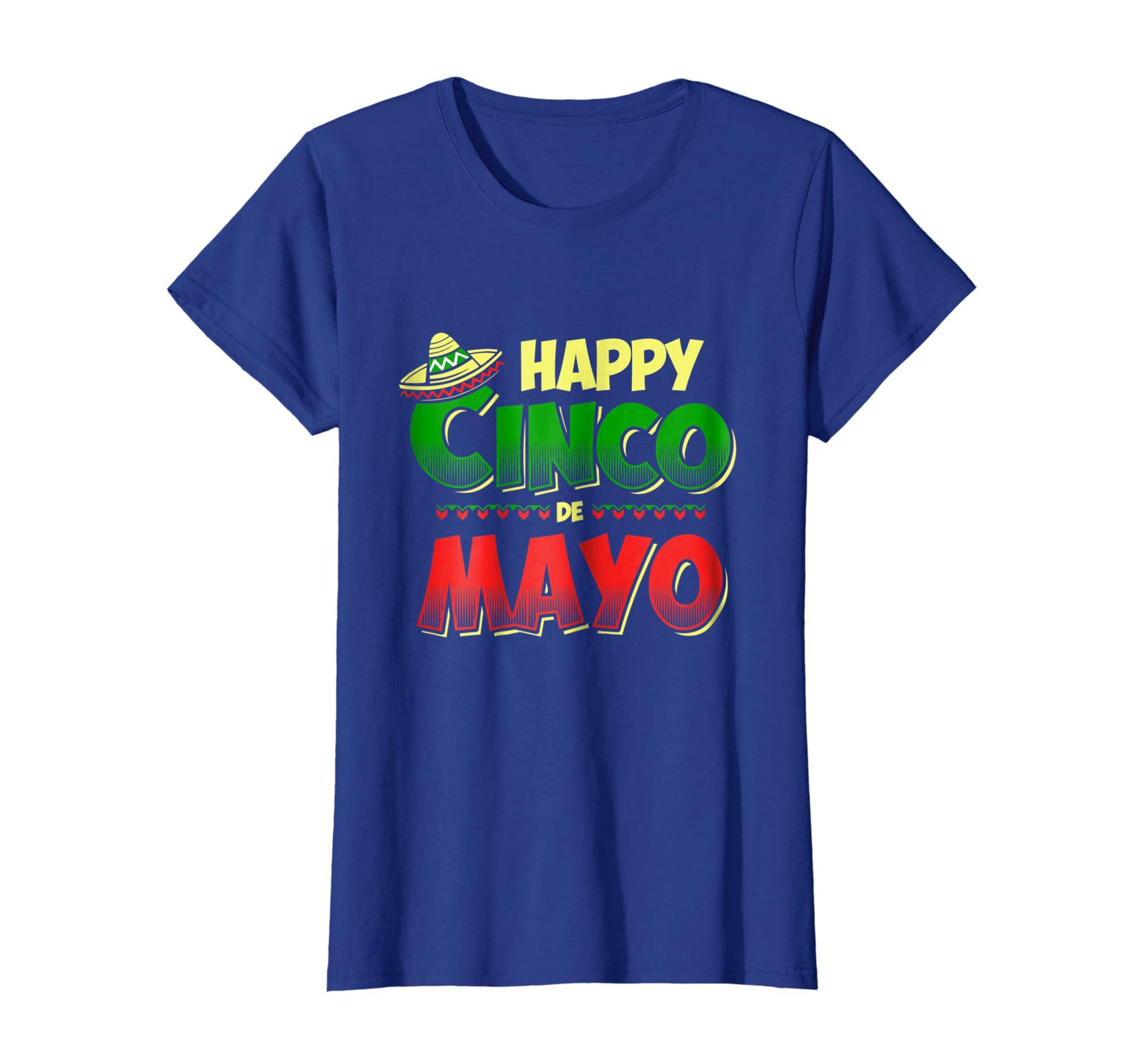 cda64b03 Amazon Com Cinco De Mayo Tees Happy Cinco De Mayo T Shirt Clothing