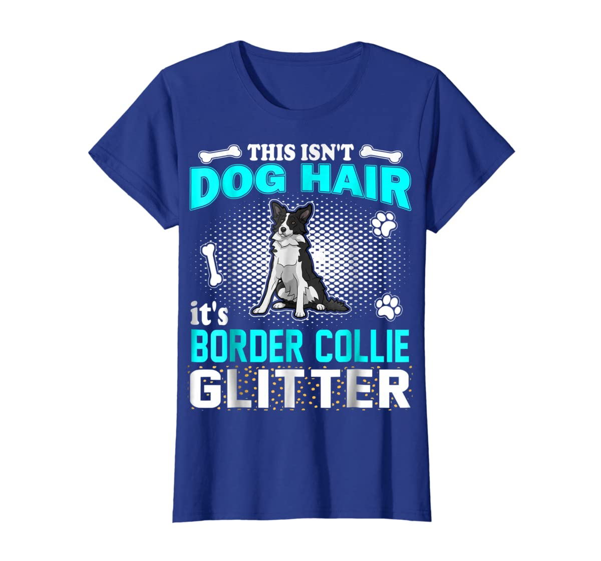 This Isn't Dog Hair It's Border Collie Glitter T-Shirt-Women's T-Shirt-Royal