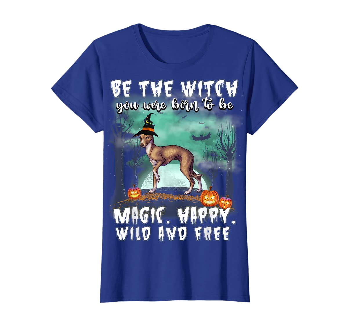 Be The Witch Italian Greyhound Dog Halloween T-Shirt-Women's T-Shirt-Royal