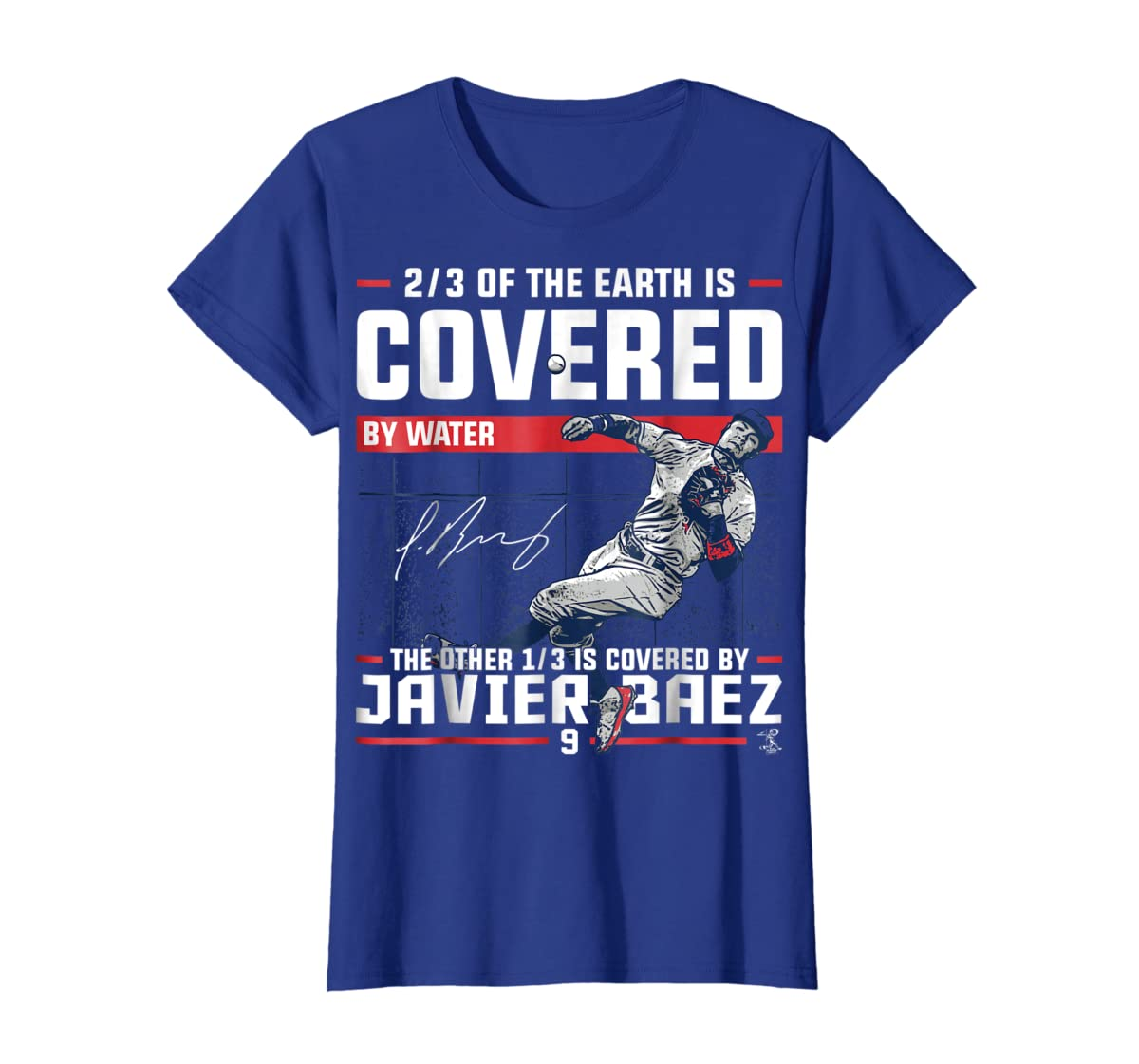 Javier Baez Covered By T-Shirt - Apparel-Women's T-Shirt-Royal