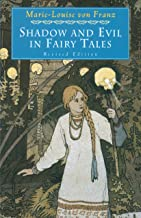 Best Shadow and Evil in Fairy Tales: Revised Edition (C. G. Jung Foundation Books Series Book 1) Review