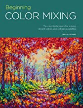 Beginning Color Mixing (Portfolio): Tips and techniques for mixing vibrant colors and cohesive palettes