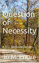 A Question of Necessity: A D.I. Nicholas Watts Mystery