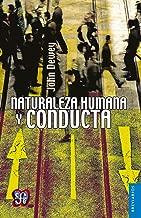 Naturaleza humana y conducta. Introducción a la psicología social (Spanish Edition)