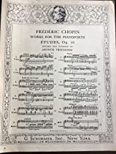 Frederic Chopin, Etudes, Op. 10, No. 12. Works for the PianoForte. Revised and Fingered by Arthur Friedheim
