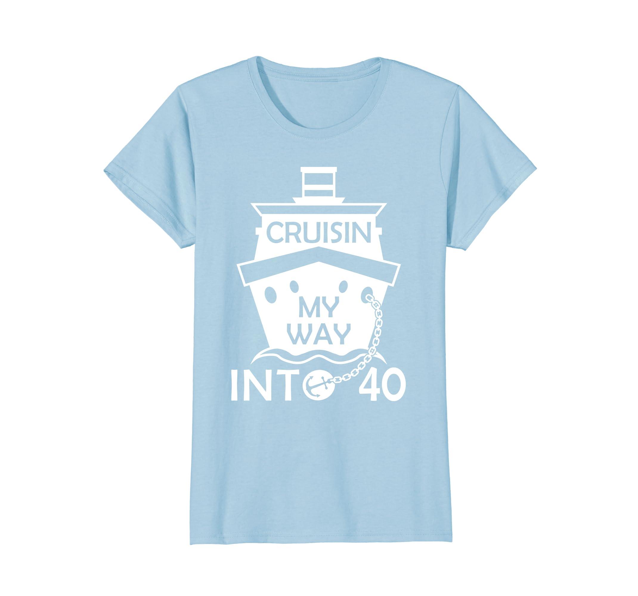4c5dbe90 Amazon.com: 40th Birthday T Shirt Cruisin My Way Into 40 Funny Birthday:  Clothing