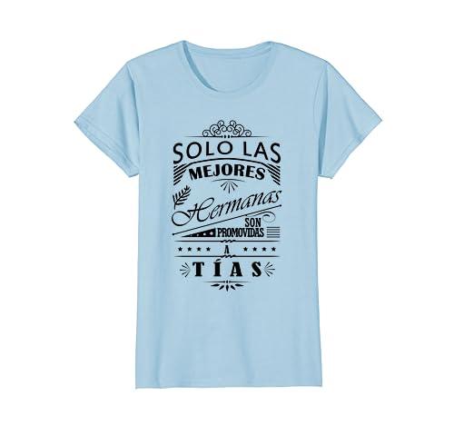 Amazon.com: Womens Camiseta de Mujer Las Mejores Hermanas Son Tias T-Shirt: Clothing