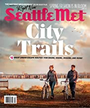 Seattle Met Magazine April 2019 GREAT URBAN ESCAPE ROUTES-FOR BIKING, HIKING, JOGGING