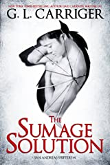 The Sumage Solution: The San Andreas Shifters Kindle Edition