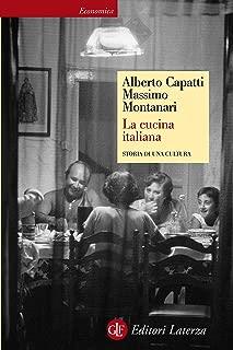 La cucina italiana: Storia di una cultura (Economica Laterza Vol. 369) (Italian Edition)