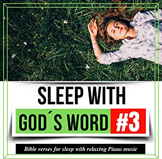 Sleep with God's Word 3: Bible Verses for Sleep with Relaxing Piano Music