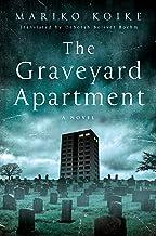 The Graveyard Apartment: A Novel