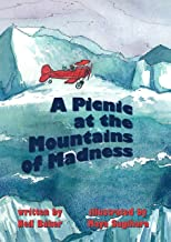 A Picnic at the Mountains of Madness (The Picnics Book 1)