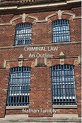 Criminal Law: An Outline (English Edition) Format Kindle