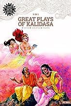 Great Plays of Kalidasa: 3 in 1 (English Edition)