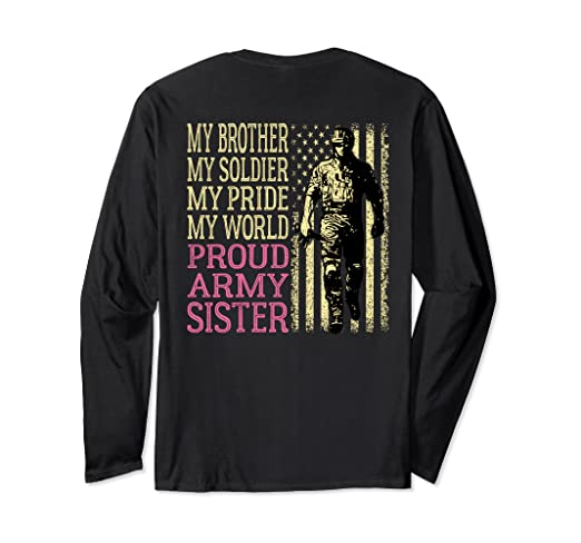 e09a4732 Image Unavailable. Image not available for. Color: My Brother My Soldier  Hero Proud Army Sister T Shirt Gift