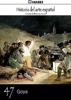Goya (Historia del Arte Español nº 47)