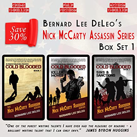 Nick McCarty Assassin Series (Books 1-3): Witness Protection / Killer Moves / Sins and Sanctions (English Edition)