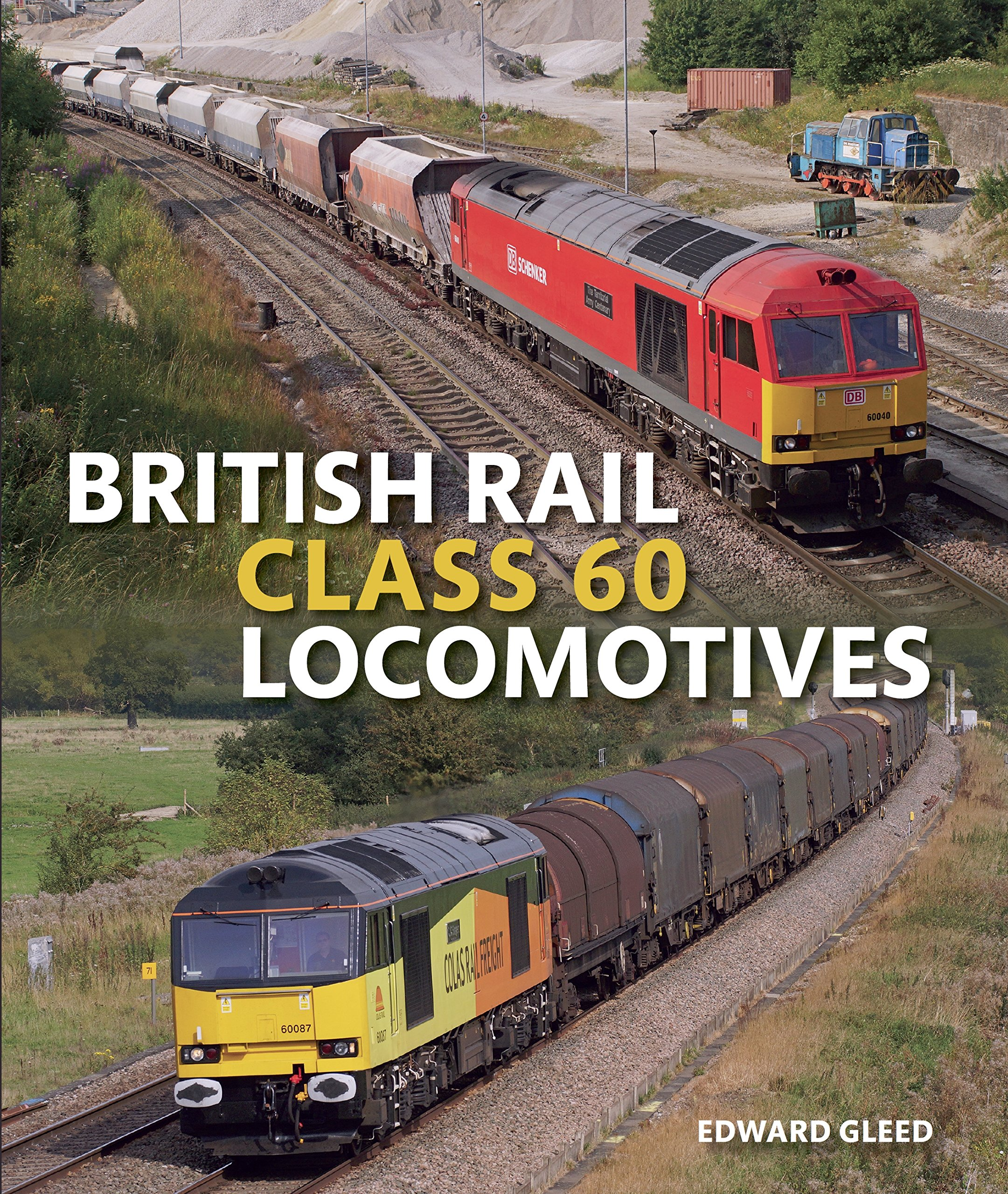 Image OfBritish Rail Class 60 Locomotives (English Edition)