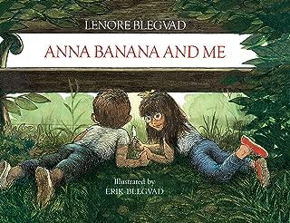 Anna Banana and Me (My Friend Anna Banana CL Mkm)