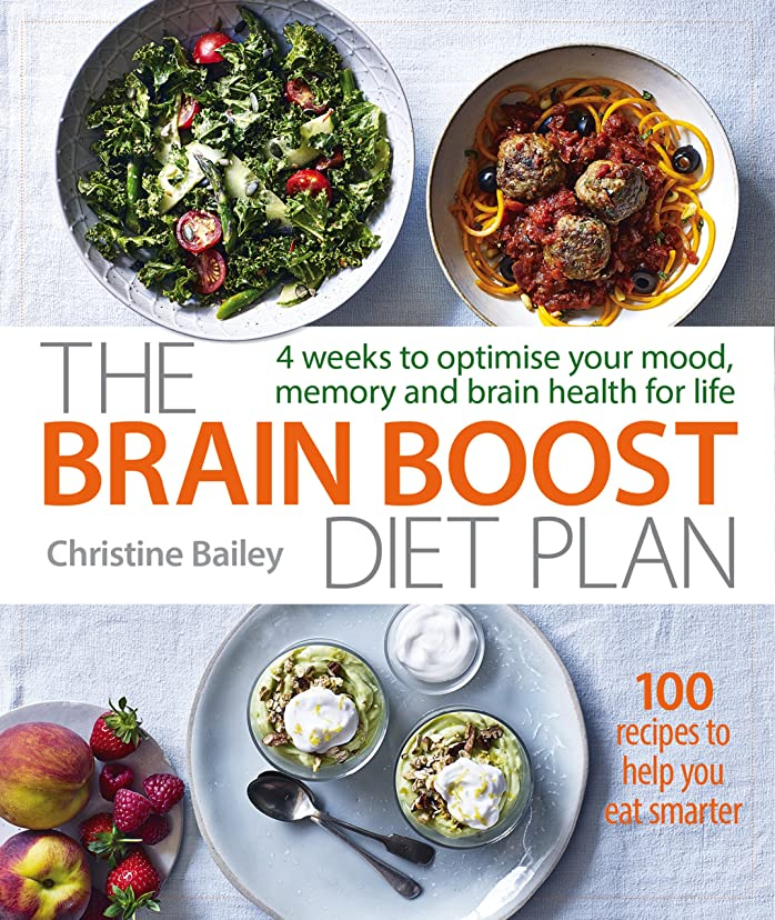 The Brain Boost Diet Plan: 4 weeks to optimise your mood, memory and brain health for life (English Edition)