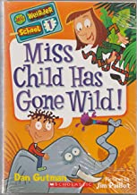 My Weirder School Books 1-5 Paperback Books By Dan Gutman Includes: Miss Child Has Gone Wild!, Mr. Harrison Is Embarrassin...
